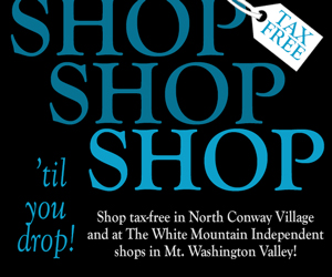 Shop Til you Drop! There's over 200 Name-brand outlets, boutiques, craft & specialty shops in the Mount Washington Valley!