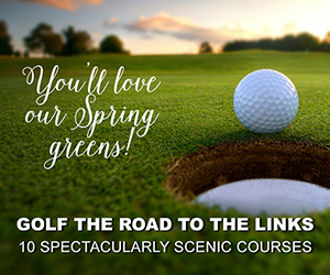 You'll love our Spring greens! Golf the Road to the Links in the Mount Washington Valley - 10 Spectacular Scenic Courses.