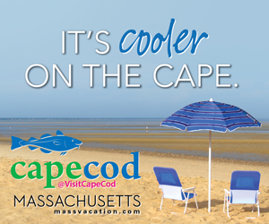 It's Cooler on the Cape! Visit Cape Cod this summer - Click here for more info.