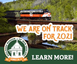 Railroad Museum of New England - Thomaston, CT - We are On Track for 2021!
