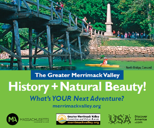 The Greater Merrimack Valley - History & Natural Beauty! What's your next adventure?